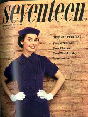 1951 — Teddy Ayer  The September 1951 issue was all about new attitudes — starting with those towards purple velvet suits and pillbox hats (yours for only $5!), which Jackie O wouldn't make famous until at least ten years later. Seventeen girls were already totally stylish! This issue also had an article with five different ways to wear a scarf, including the pouf-pocket and fancy collar tie versions. And hey, some things never go out of style!