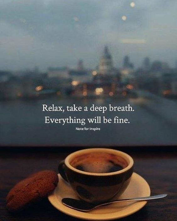 Pin By Grecia Rivera On Frases Bonitas Relax Quotes Breathe Quotes Positive Quotes