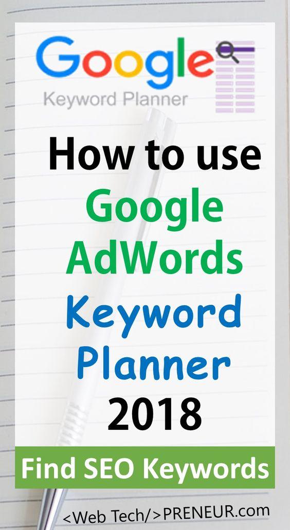 How to use Google Adwords Keyword Planner tool 2018. Find best SEO keywords FREE. #blogging #blog #wordpress #travel #coffe