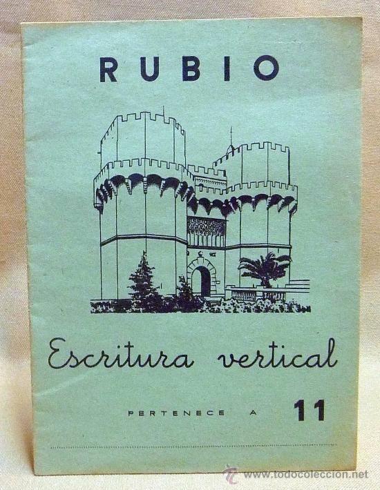 CUADERNO ESCOLAR, LIBRO, RUBIO, ESCRITURA VERTICAL, 1962 Nº 11: