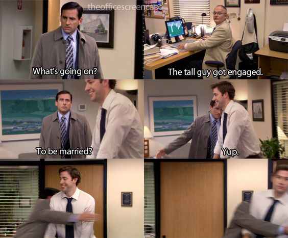 To be married? That Jim face in the last frame!!! Classic response to Michael Scott!