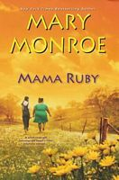 Mama Ruby by Mary Monroe - FictionDB