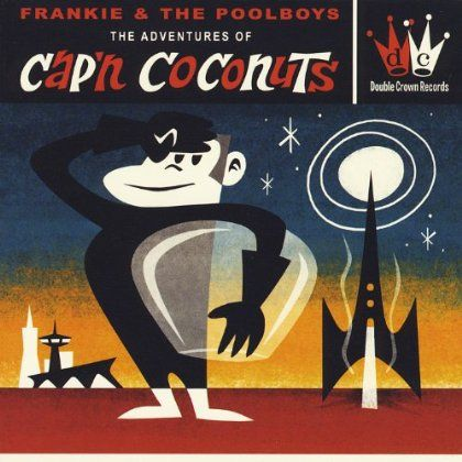 """And just who is """"Cap'n Coconuts""""??? Simian spy turned Hollywood cad, now a bouncer at a bar in San Francisco? Or star of a 60's TV sitcom that apparently only Pool Boys leader Ferenc Dobronyi remember"""