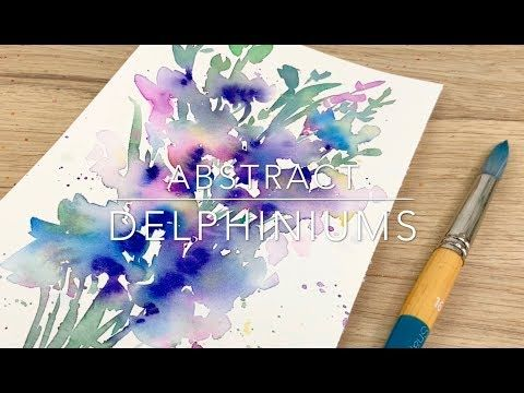 273 Abstract Watercolour Delphiniums Youtube