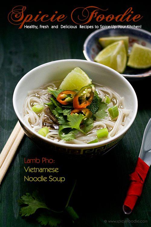 Lamb Pho: Vietnamese Noodle Soup - Spicie Foodie ™