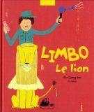 """""""Limbo le lion"""" de Kim Kyeong-hwa, illustré par Yi Jiwon, Editions Philippe Picquier. Pris à la bibliothèque, mon 5 ans adore. J'avais même pas vu que c'était Picquier !!! Limbo a une crinière qui pend comme une serpillère. Tout le monde se moque de lui. Heureusement, le soigneur comprend son malheur !!!"""