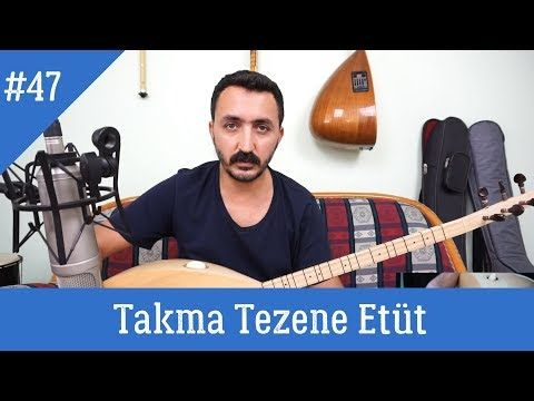 Ders 47 Takma Etut Otme Bulbul Seherde Bir Baga Girdim Youtube Muzik Youtube Davranis