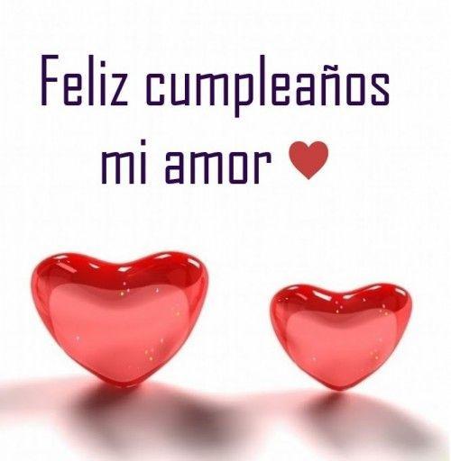 Imagenes Frases Y Tarjetas De Feliz Cumpleanos Amor Happy Birthday Quotes Birthday Quotes Happy Birthday