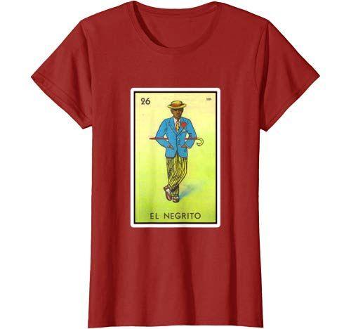 El Negrito Loteria Mexican Lottery Bingo Funny T Shirt T