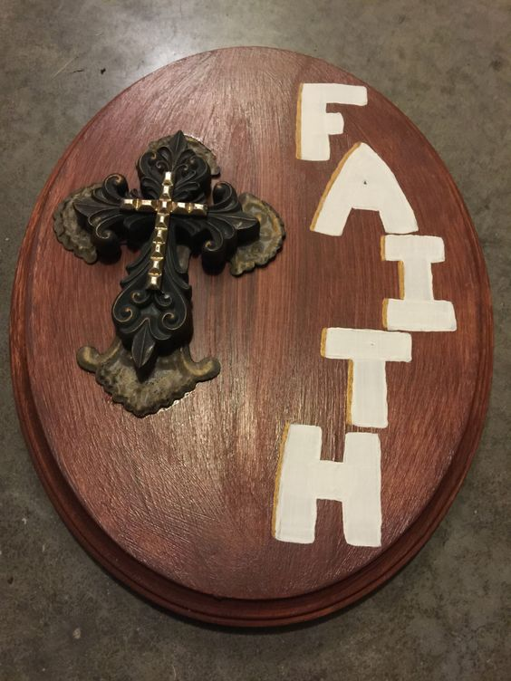 A personal favorite from my Etsy shop https://www.etsy.com/listing/260312242/faith-oval-wooden-plaque