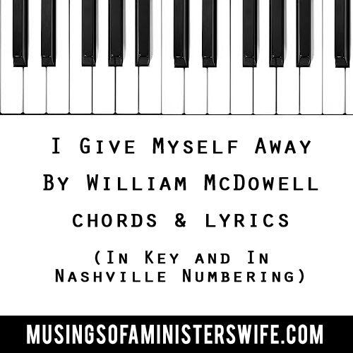 WILLIAM MCDOWELL - I GIVE MYSELF AWAY LYRICS