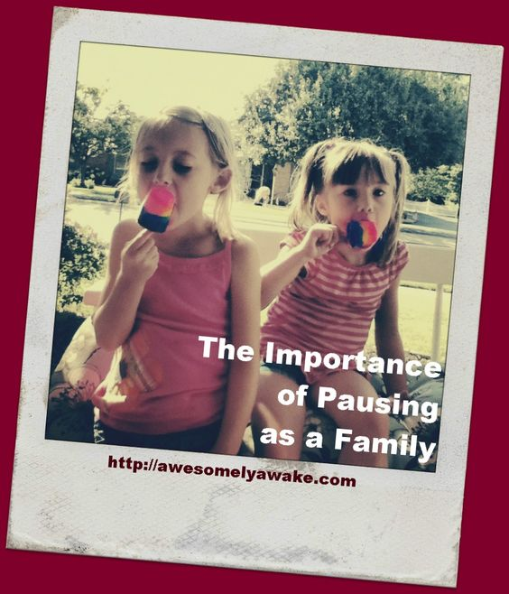 {Stop} The Importance of Pausing as a Family -- Is your child suffering from a soul fever? Mine was. Here's what you need to know and what to do about a serious case of the crankies. | http://awesomelyawake.com