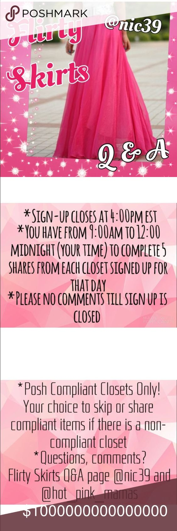Flirty Skirts Q&A @nic39 Share 5 skirts from all who sign up. Sign up closes at 4:00pm EST. Sharing starts at 9:00am EST until midnight your time. Please indicate when signing up if your new so we can properly introduce you! PLEASE NO COMMENTS ON SIGN UP PAGE UNTIL GROUP IS CLOSED! Direct all questions on here and tag me @nic39. If you tag the closet your question may be missed. Thanks for joining Flirty Skirts and let's have fun and make some sales!! Skirts