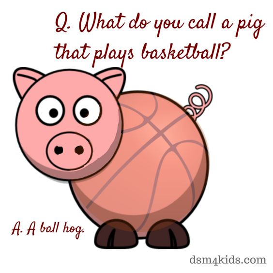 Funny Basketball Jokes For Kids What Do You Call A Pig That Play