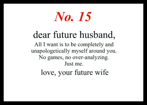 Little love notes to my future husband #15. Yep.: