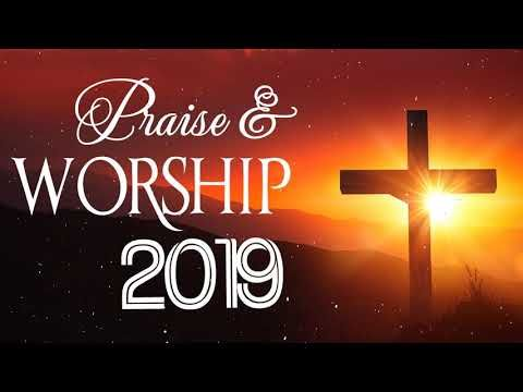 Most Gospel Music Praise And Worship Songs 2019 Top 100 Best