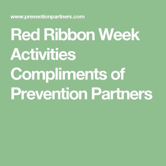 Red Ribbon Week Activities Compliments of Prevention Partners