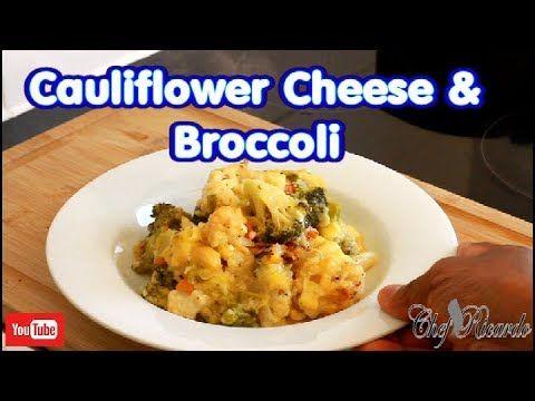 Youtube Sunday Dinner Recipes Broccoli Recipes Cauliflower Cheese