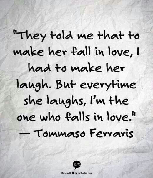 Laughter. The sexiest thing ever. Tommaso Farraris