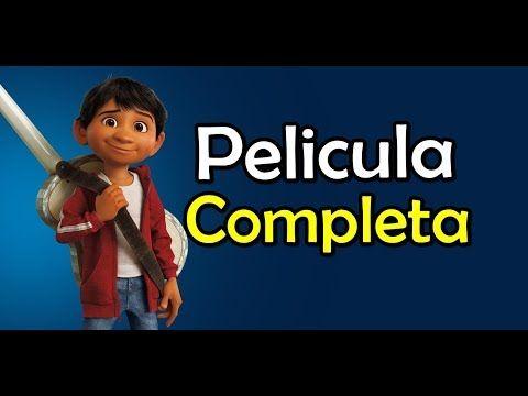 Coco 2017 La Mejor Pelicula De Disney Pixar Del Dia De Los Muertos En Mexico En Espanol Latino Youtube En 2020 Con Imagenes Mejores Peliculas De Disney