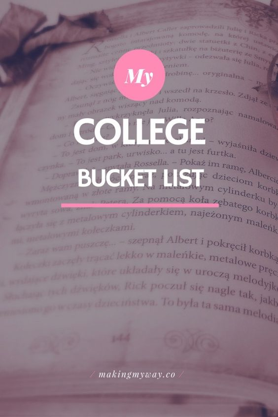College Bucket List - Experiences Everyone Should Have In College