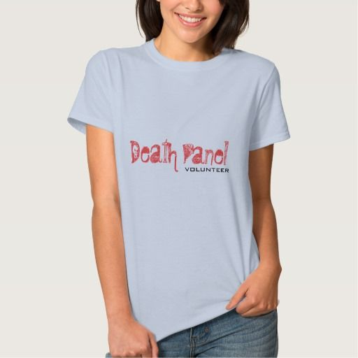 Death Panel Volunteer T Shirt, Hoodie Sweatshirt