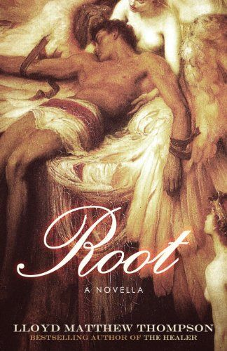 Root: A Novella by Lloyd Matthew Thompson,http://www.amazon.com/dp/0615851193/ref=cm_sw_r_pi_dp_3WaCtb0M26NGRKZ4