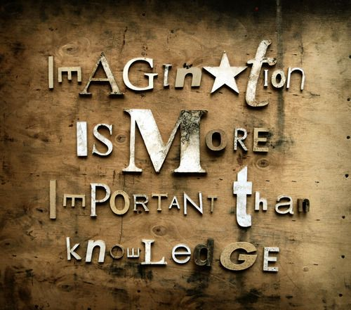 imagination...love this one!