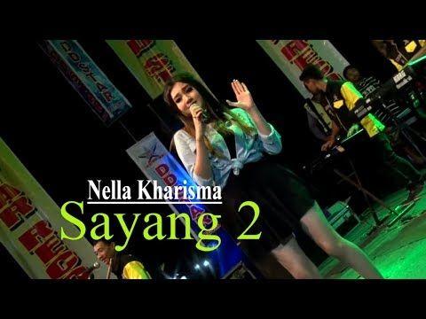 Lirik Lagu Nella Kharisma Sayang 2 Lagu Lirik Lagu Lirik