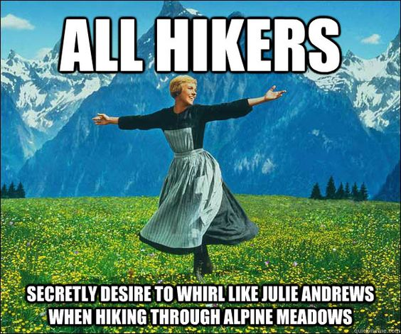 20 of the funniest hiking memes and gifs on the Internet: