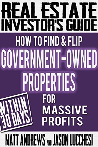 "News Real Estate Investor's Guide: How to Find & Flip Government-Owned Properties for Massive Profits   buy now      The latest book in the ""Real Estate Investor's Guide"" series by Matt Andrews dives into the world of Government Owned (HUD) Properti... http://showbizlikes.com/real-estate-investors-guide-how-to-find-flip-government-owned-properties-for-massive-profits/"