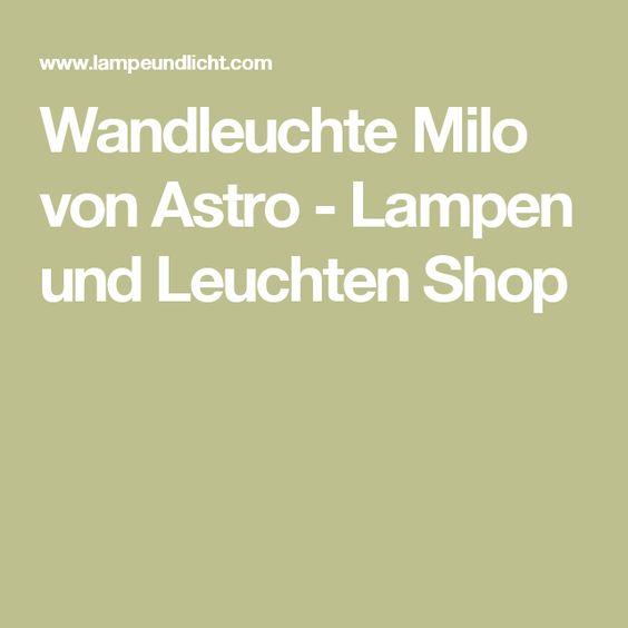 Wandleuchte Milo von Astro - Lampen und Leuchten Shop