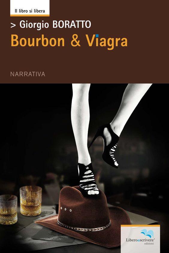 my book covers: Giorgio Boratto - Bourbon & Viagra