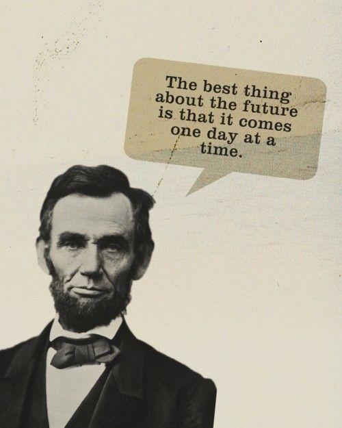 Lo mejor del futuro es que viene un día cada vez #Inspirandote