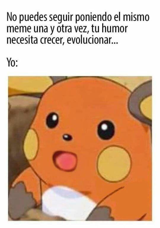 Evolucionemos Memes Risas Memesespanol Instagram Fotos Chistes Top Comic Love Hoy Friends Amor Mexico Memesmexico Memescolom Memes Pokemon Humor