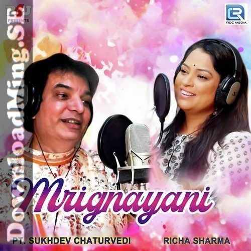 Mrignayani Mp3 Song Download By Sukhdev Chaturvedi Richa Sharma 2020 In 2020 Mp3 Song Download Mp3 Song Songs