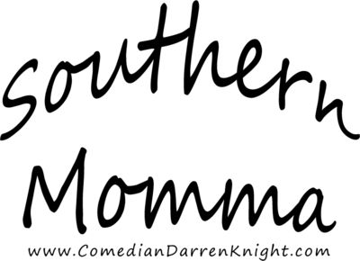 Real Life Comedy When You Need To Laugh! Comedian Darren Knight aka Southern Momma is a social media celebrity and he's been compared to Jeff Foxworthy.