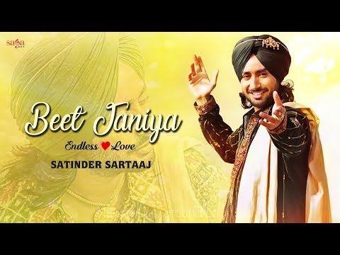 Beet Janiya Ae Ruta Haniya Satinder Sartaj Songs New Punjabi Song Youtube Di 2020 Youtube