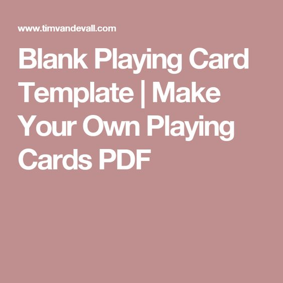 Blank Playing Card Template Make Your Own Playing Cards Pdf Blank Playing Cards Printable Playing Cards Card Template