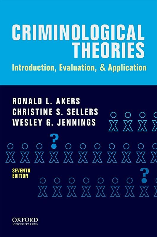 Download Criminological Theories Introduction Evaluation And Application By Ronald L Akers Ch Theories Free Books Online Books To Read Online