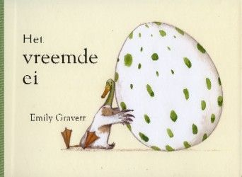 Het vreemde ei - Emily Gravett