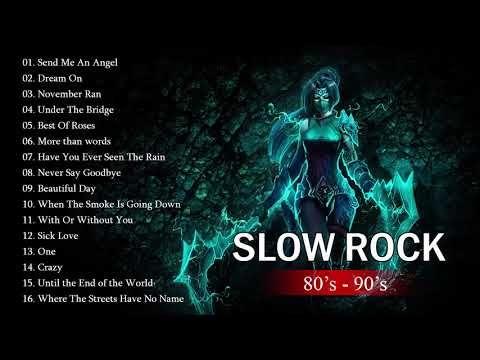Scorpions U2 Bon Jovi The Eagles Aerosmith Slow Rock Songs