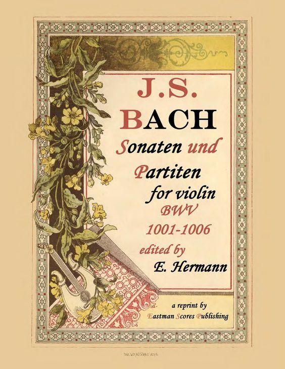Bach, J.S. : Six sonatas for violin solo - edited by Eduard Herrmann.