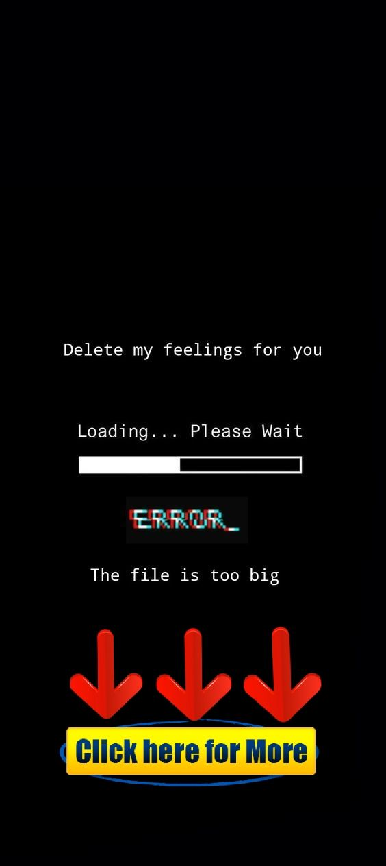 Delete My Feelings For You Error The File Is Too Big Wallpaper Iphone Ios Samsung Android My Feelings For You In My Feelings Cool Wallpapers For Phones