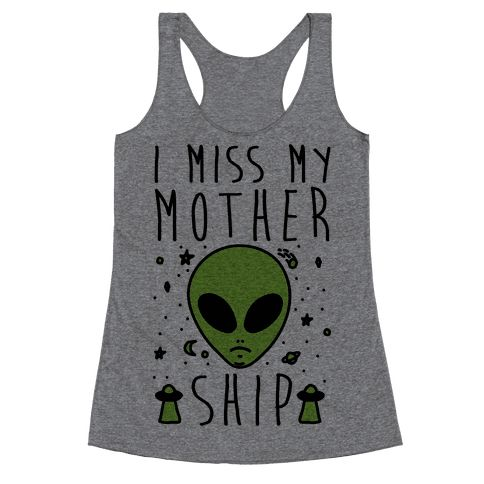 Show off your love of outer space and sad aliens with this sci-fi humor, alien believer's, sad galaxy shirt! Let all humankind know that you are sad and that you miss your mother...ship.: