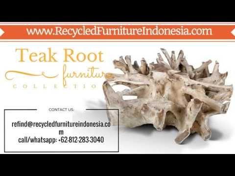 Teak Root Outdoor Furniture Recycledfurnitureindonesia Com Youtube Dengan Gambar