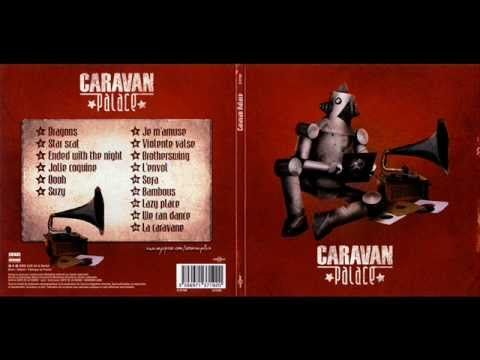 ▶ Caravan Palace - Jolie Coquine - YouTube