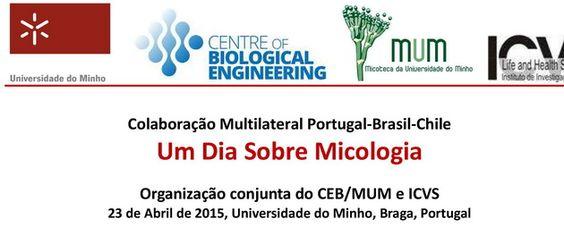 """""""Um dia sobre Micologia"""", uma organização multilateral Portugal-Brasil-Chile, na qual o parceiro português é o CEB, decorre hoje na Universidade do Minho - Oficial.  Passe por lá! Mais informações em: http://www.ceb.uminho.pt/Events/Details/55 #CEB #Micologia #CEBeventos"""