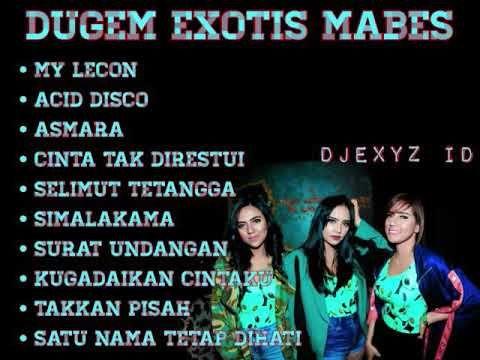 Dugem Exotis Mabes Funkot Remix Youtube Mixtape Lagu