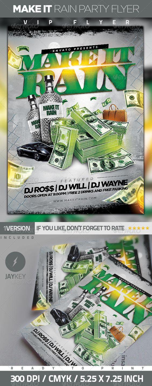 Make It Rain Party Flyer   Hip hop, Luxury and Rap rap